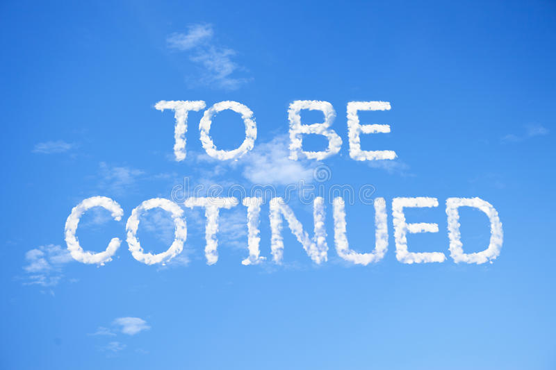 To be continued cloud word sky capital letters blue 55880487